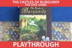 The Castles of Burgundy: The Dice Game Playthrough