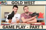 Gold West Game Play