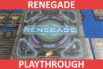 Renegade Playthrough