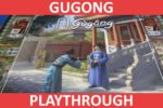 Gùgōng Playthrough