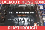 Blackout: Hong Kong Playthrough