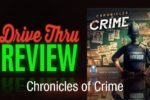 Chronicles of Crime Review