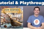 New Bedford Tutorial & Playthrough
