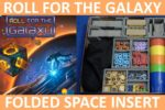 Roll For The Galaxy – Folded Space Insert Overview