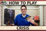 Crisis – How To Play
