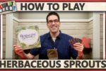 Herbaceous Sprouts – How To Play
