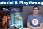 New Frontiers Tutorial & Playthrough