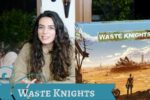 Waste Knights (second edition)