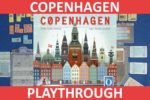 Copenhagen (Playthrough & First Impressions)