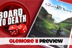 Glen More II: Chronicles Preview