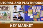 Key Market – Tutorial and Playthrough