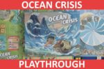 Ocean Crisis (Playthrough & First Impressions)