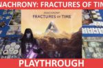 Anachrony: Fractures of Time (Part 1 & Part 2 & First Impressions)