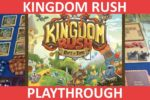 Kingdom Rush: A Rift In Time (Playthrough & First Impressions)