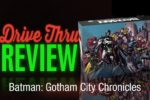 Batman: Gotham City Chronicles Review