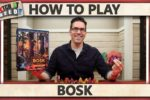 Bosk – How To Play