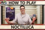 Noctiluca – How To Play