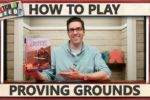 Proving Grounds – How To Play