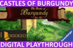 The Castles of Burgundy (Digital) (Playthrough & First Impressions)