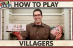 Villagers – How To Play