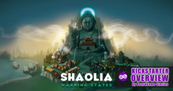 Shaolia: Warring States on Kickstarter | In Depth Overview!
