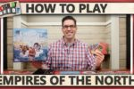 Empires Of The North – How To Play