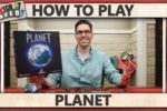 Planet – How To Play