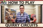 Quirky Circuits – How To Play
