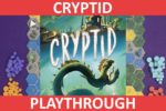 Cryptid Playthrough