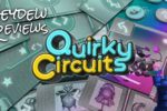 Quirky Circuits Review