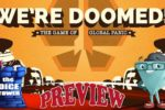 We're Doomed! Preview