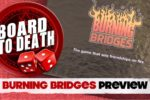 Burning Bridges Preview