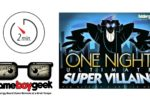 One Night Ultimate Super Villains Quick Overview