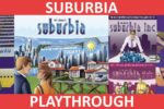 Suburbia + Inc. + 5★ Playthrough