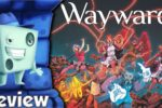Wayward Review