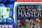 Choose Your Own Adventure: War with the Evil Power Master Review