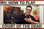 Court Of The Dead – How To Play
