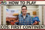Ecos: First Continent – How To Play