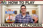 Fantastic Factories – How To Play