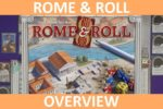 Rome & Roll – Overview