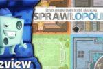 Sprawlopolis Review