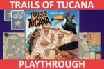 Trails of Tucana Playthrough