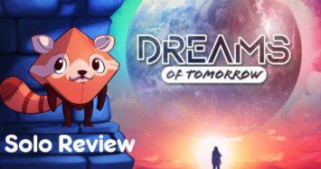 Dreams of Tomorrow Review