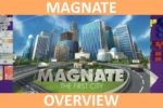 Magnate: The First City – Overview
