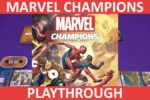 Marvel Champions Playthrough