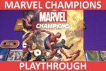 Marvel Champions Playthrough
