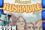 Mount Rushmore Review