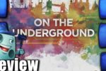 On the Underground: London:Berlin Review
