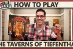 The Taverns Of Tiefenthal – How To Play