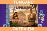Tungaru – Overview